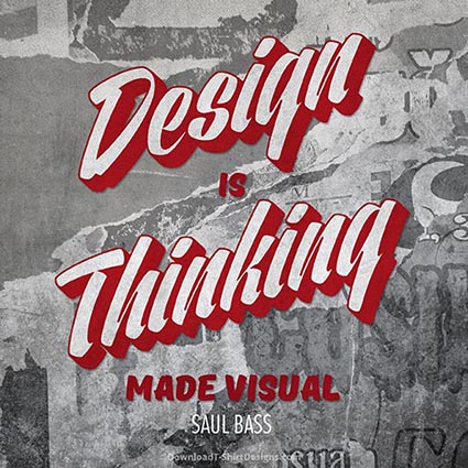 DESIGN IS THINKING QUOTE-Downloadt-shirtdesigns