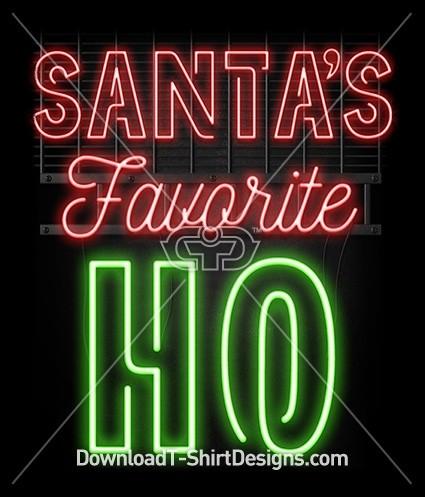 Santas Favorite Ho Neon Sign Slogan