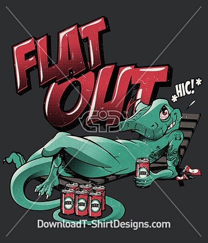 Flat Out Lizard Character Slogan Quote Typography