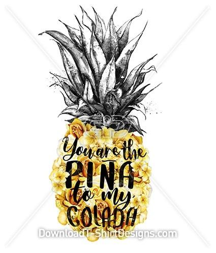 Pina Colada Slogan Quote Pineapple Flower Typography