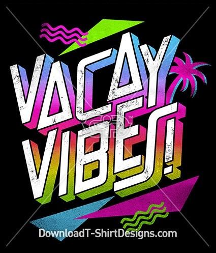 Vacay Vibes Slogan Quote 80's Retro Typography