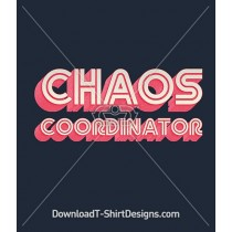 Chaos Coordinator Retro Slogan Quote