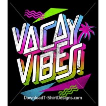 Vacay Vibes Slogan Quote 80's Retro Typography