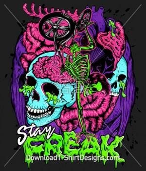 Stay Freak Monster Skeleton Skull Zombie Brains