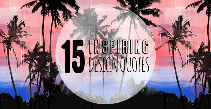15 Quotes To Feed Your Creative Soul