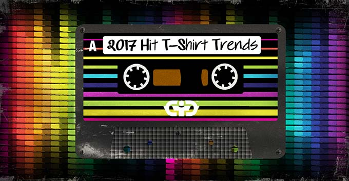 7 HIT T-Shirt Print Trends for 2017