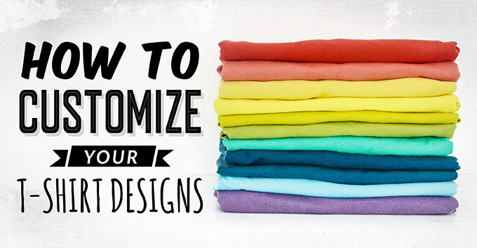 How to Customize Your T-Shirt Prints
