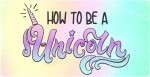 How To Be A Unicorn with 12 Unique T-Shirt Designs