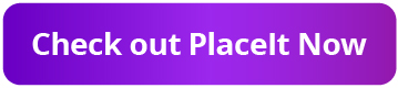 check-out-placeit-now